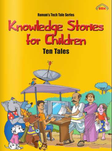 Raman's Tech Tale Series: Knowledge Stories for Children