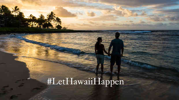 Let Hawaii Happen - #LetHawaiiHappen