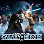 Star Wars: Galaxy of Heroes Now Available for Mobile