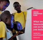UNICEF Invites Tech Start-Ups to Apply for Funding