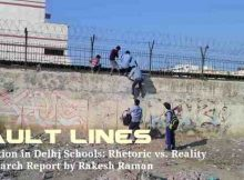 Fault Lines: A Research Report on the Quality of Education in Delhi Schools. Click to read.