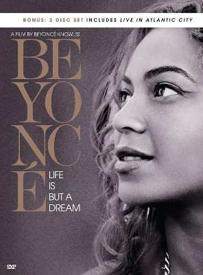 """Beyonce """"Life Is But A Dream"""""""